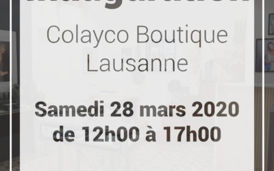 Inauguration Boutique Colayco LAUSANNE | 28.03.2020